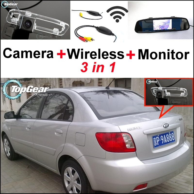 3 in1 Special Rear View Camera + Wireless Receiver + Mirror Monitor Easy DIY Back Up Parking System For KIA Rio Rio5 2005~2011