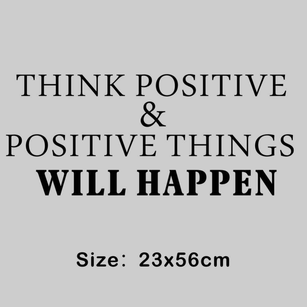 Think Positive Things Will Happen Removable Wall Decal Vinyl Wall