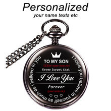 To my son Personalized Custom Engraved Pocket Fob Watches Free lettering Retro Black Smooth Watch Costomized LOGO Gift