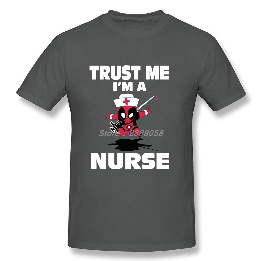 b69a5b66f5fd Men T Shirt Funny Deadpool Cool Newest Trust Me I m a Nurse Tee Short