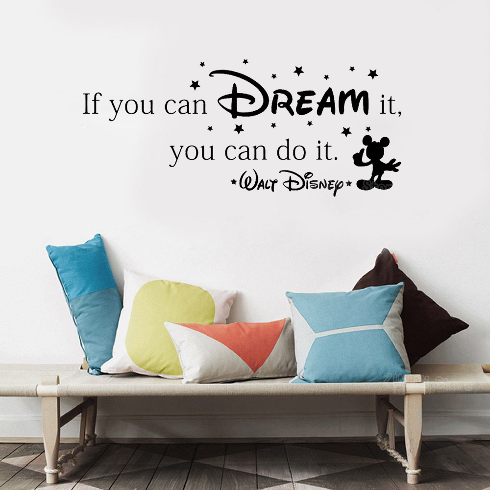 If You Can Dream It You Can Do It Inspiring Quote Wall Stickers Home Art Vinyl Wall Decal For Kids Rooms Mural Mickey Stars Z328