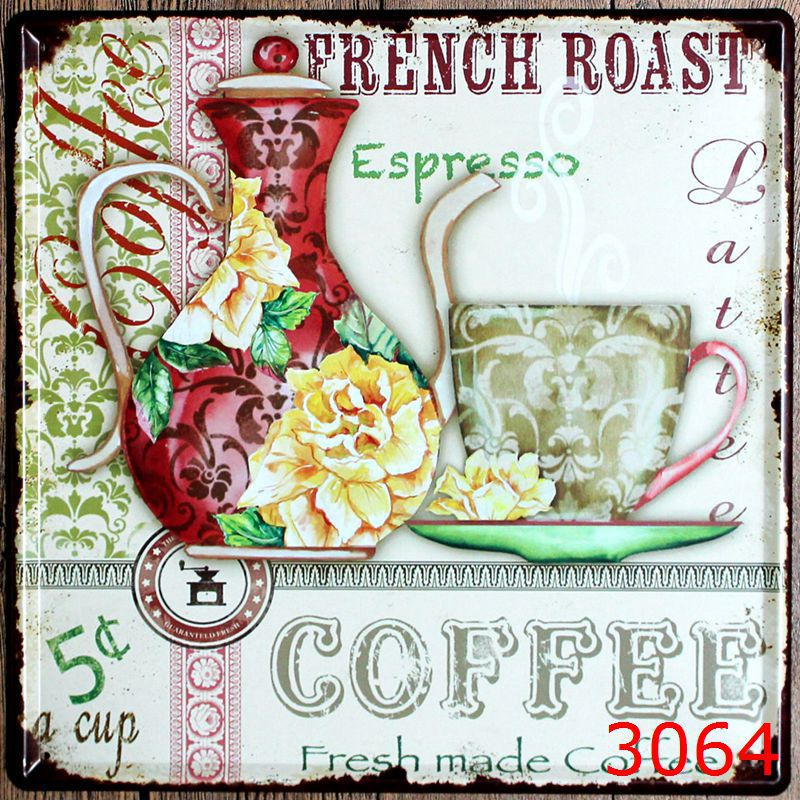 French Roast Tin Sign Metal Plaque Vintage Style Wall Sticker PUB House Metal Decor Painting Tin Sign 30*30 3064