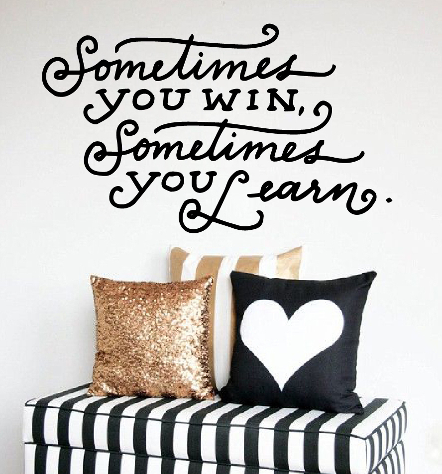 Sometimes You Win Quote Wall Decal Living Room Sofa TV Background Creative Home Decoration Removable Vinyl Stickers Office