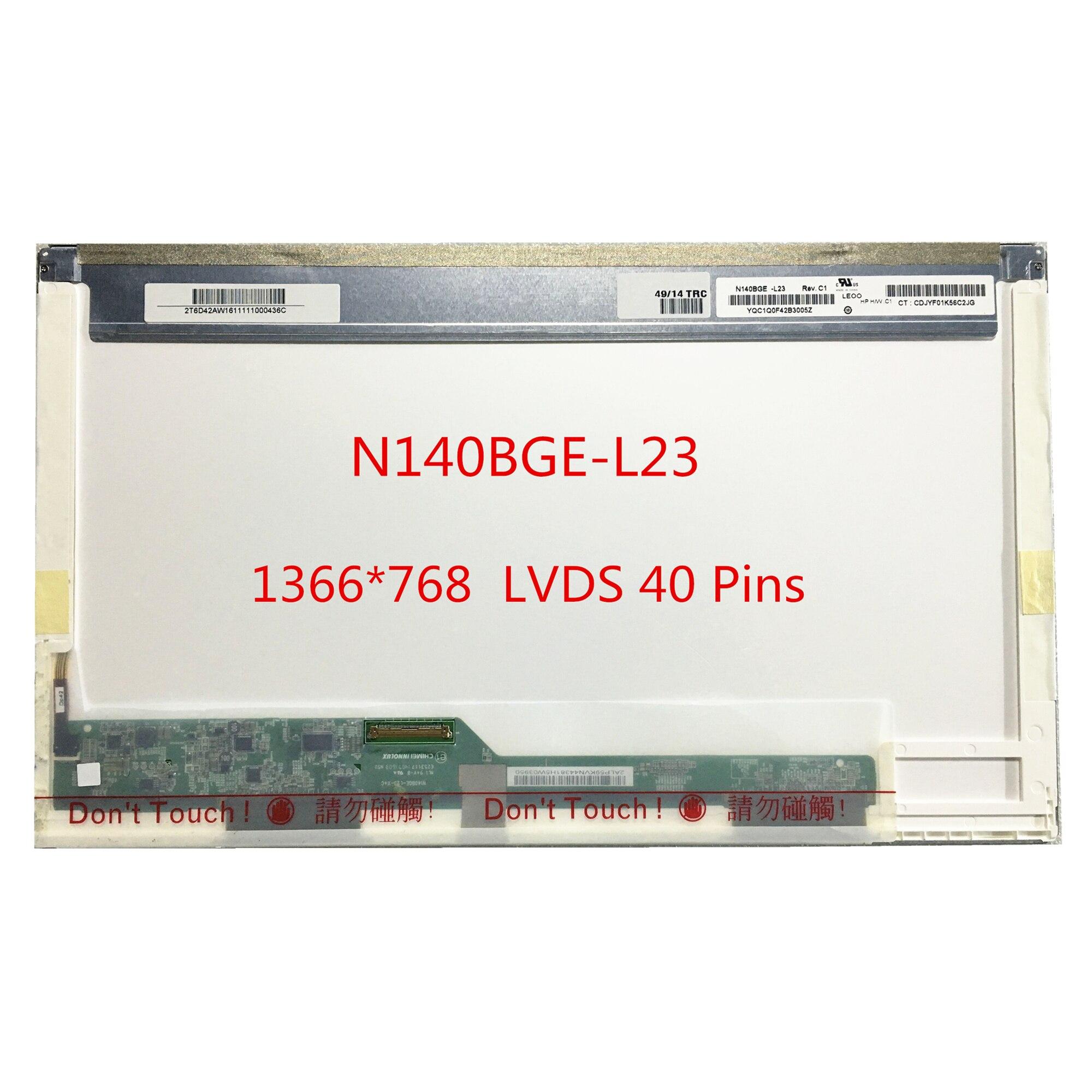 Free Shipping N140BGE-L23 N140BGE L23 L22 L21 L11 N140BGE-L12 BT140GW01 LP140WH1 TLA1 LTN140AT02 B140XW01 V.8 V.9 40 Pins
