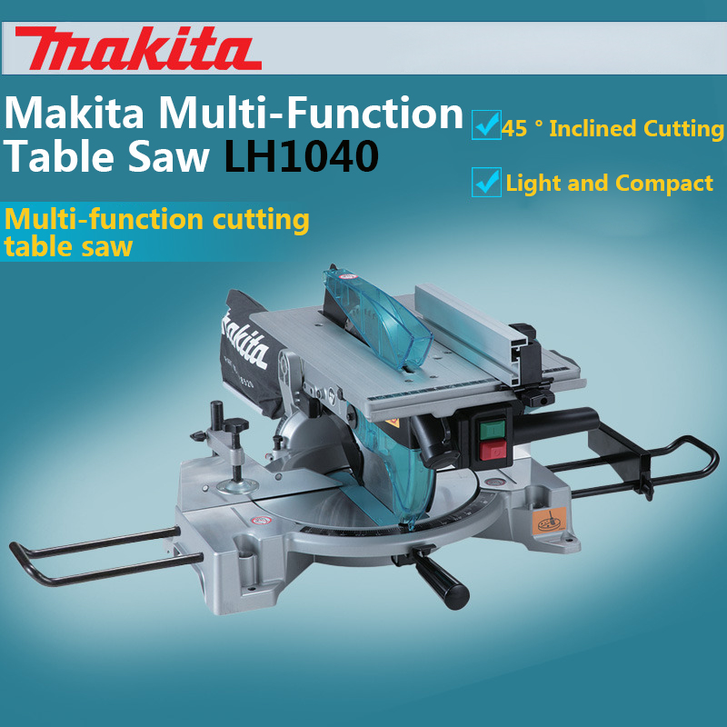 The New Japan Makita LH1040 Multi function table saw Cut aluminum machine Aluminum alloy steel Cutting chainsaw Woodworker