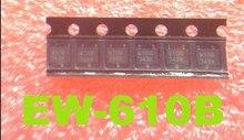 (5PCS)(10PCS) EW 610B EW610B W10B original new