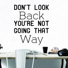 Fashion dont look back Vinyl Decals Wall Stickers Removable Sticker Decal Home Accessories