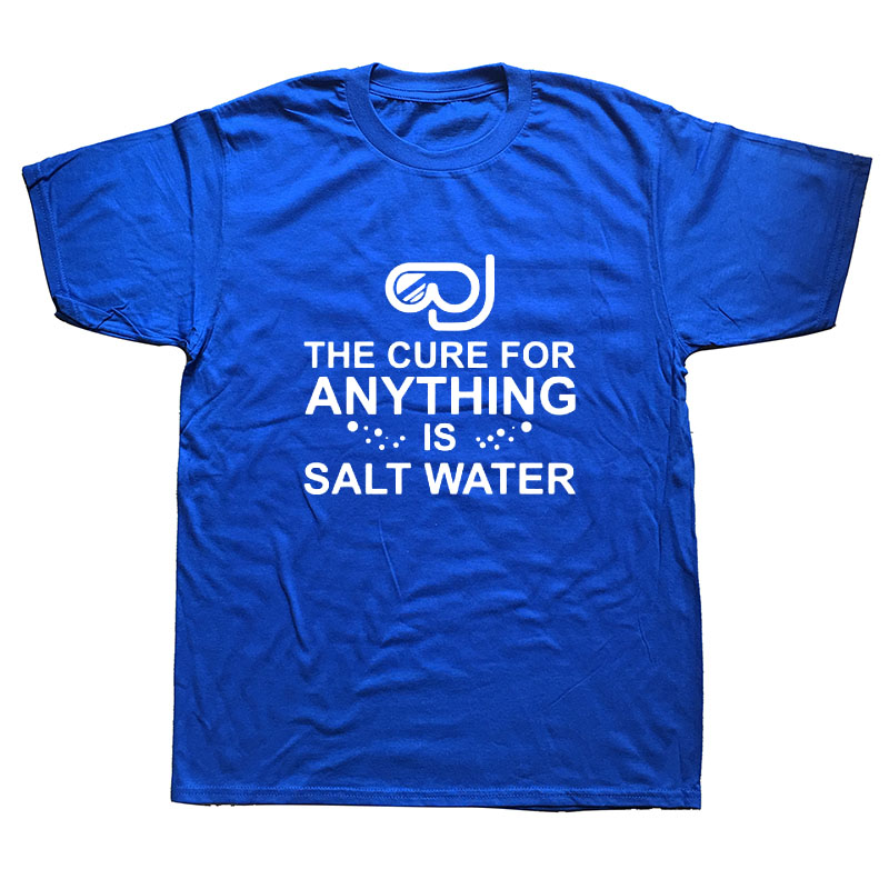 The Cure For Anything Is Salt Water T-shirts Men Funny Dive Print Cotton T Shirt For Men Summer Short Sleeve Tops Tee
