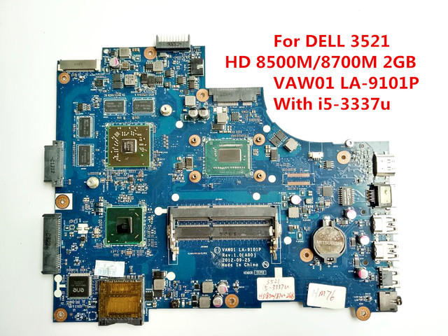 Para dell 3521 sr0xl com i5-3337u laptop motherboard hm76 hd 8500 m/8700 m 2 gb vaw01 la-9101p ddr3 100% testado rápido