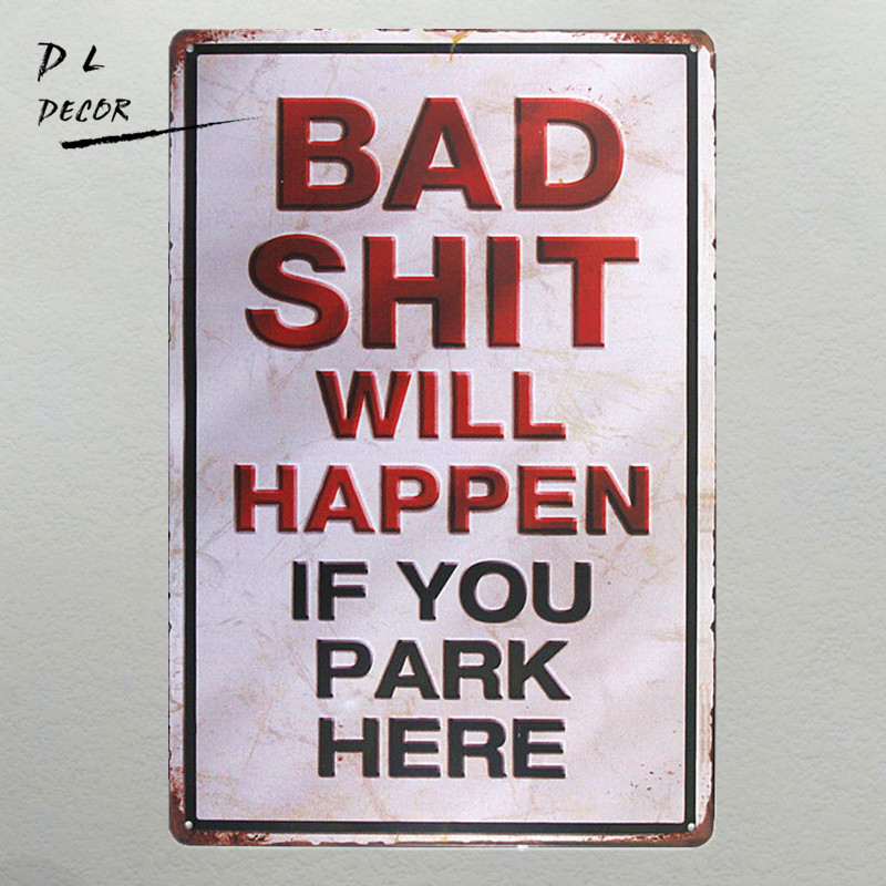 "DL - ""BAD SHIT WILL HAPPEN"" vintage metal semn de garaj perete decor autocolant tava antic cafea bar semn"