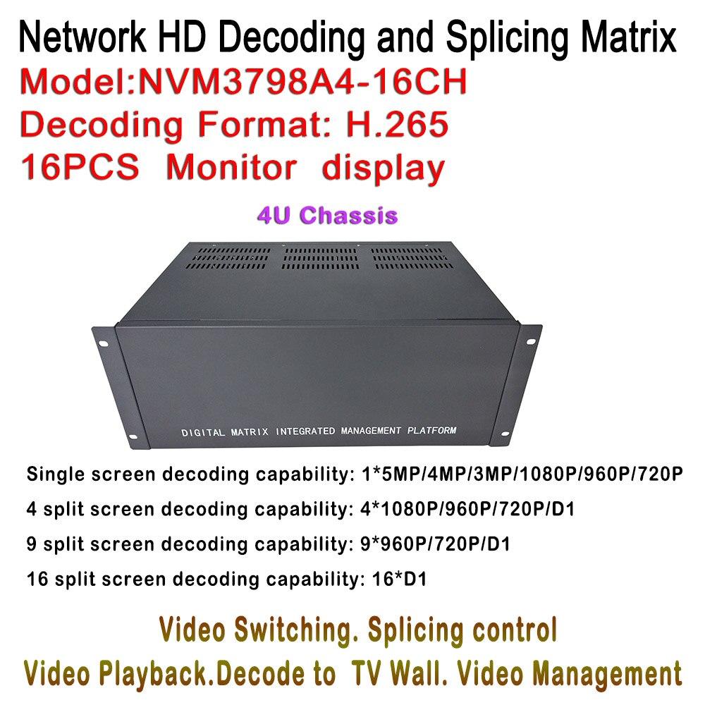 4U Case HD IP Video Decorder H.265 5MP/4MP/3MP/2MP IP Camera Onvif For 16ch Monitor Display Max, Split 1/4/9/16 Per Screen 4U Case HD IP Video Decorder H.265 5MP/4MP/3MP/2MP IP Camera Onvif For 16ch Monitor Display Max, Split 1/4/9/16 Per Screen