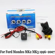 Автомобильная Камера Заднего вида Для Ford Mondeo MK2 MK3 1996 ~ 2007/Провод или Беспроводной HD Широкоугольный Объектив Ночного Видения Резервное Копирование Камеры/NTSC