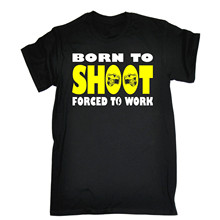BORN TO SHOOT FORCED 2 WORK T-shirt Camera Photographer Gift 123t Birthday Gift Fashion New Top Tees T Shirts  Free shipping cvgaudio m 123t