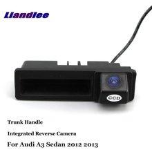 Liandlee Car Reverse Camera For Audi A3 Sedan 2012 2013 Rear View Backup Parking Camera / Trunk Handle Integrated High Quality цена и фото