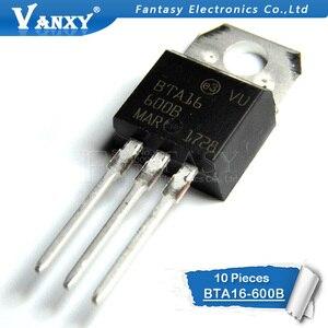 10 قطع BTA16-600B إلى 220 BTA16-600 TO220 16-600B BTA16 600 فولت 16A TRIACS جديدة ومبتكرة