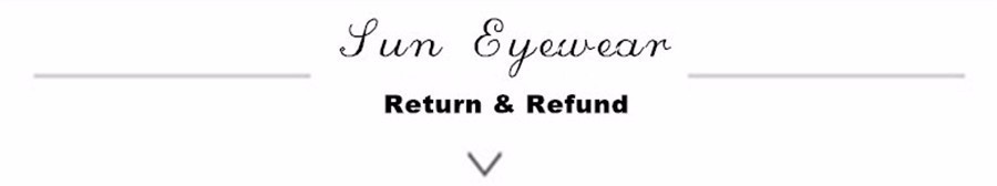 sun eyewear return and refund