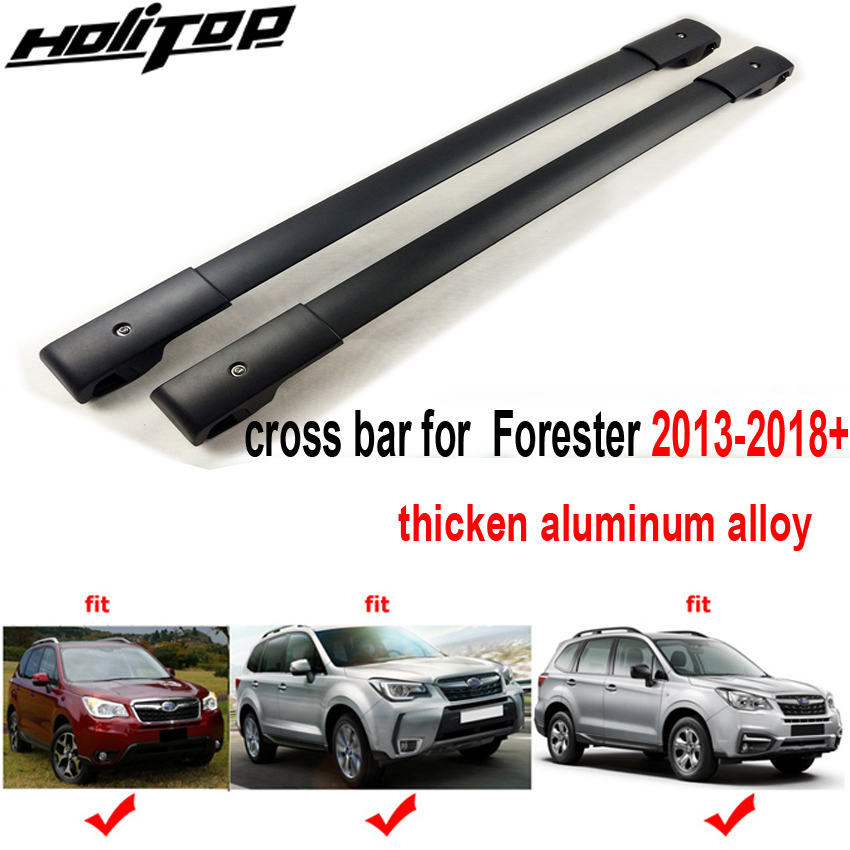 New arrival extensible roof bar roof rack cross bar for Subaru Forester 2013 2018 thicken aluminum