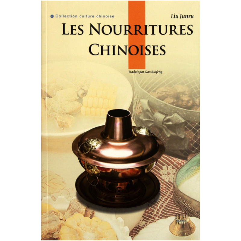Chinese Food French Edition Chinese Culture Book For French Reader Les Nourritures Chinoises