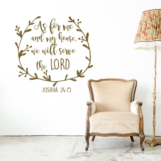 Scripture Poetry Wall Decal Joshua 24:15 As For Me and My House We Will Serve the Lord Wall Stickers Religious Art Mural SYY149