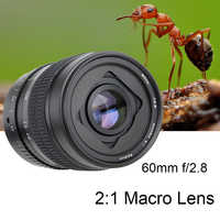60mm f/2,8 2:1 Super Makro Manueller Fokus Objektiv für Canon Nikon Pentax/Fuji X-T2/Sony E montieren A7RIII A6500/M4/3 GH4 GH5 Kamera DSLR