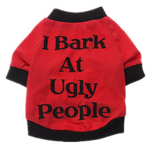 2016 New I Bark at Ugly People Pattern T-Shirt for Pet Dogs (XS-L),Dog Clothes,Dog Shirt,Dog dress ,pet Vest Summer Cat Product