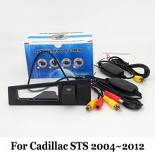 Камера заднего вида Для Cadillac STS 2004 ~ 2012/RCA AUX Провода Или беспроводное Резервное Копирование Камеры/HD CCD Автомобиля Ночного Видения Парковочная Камера