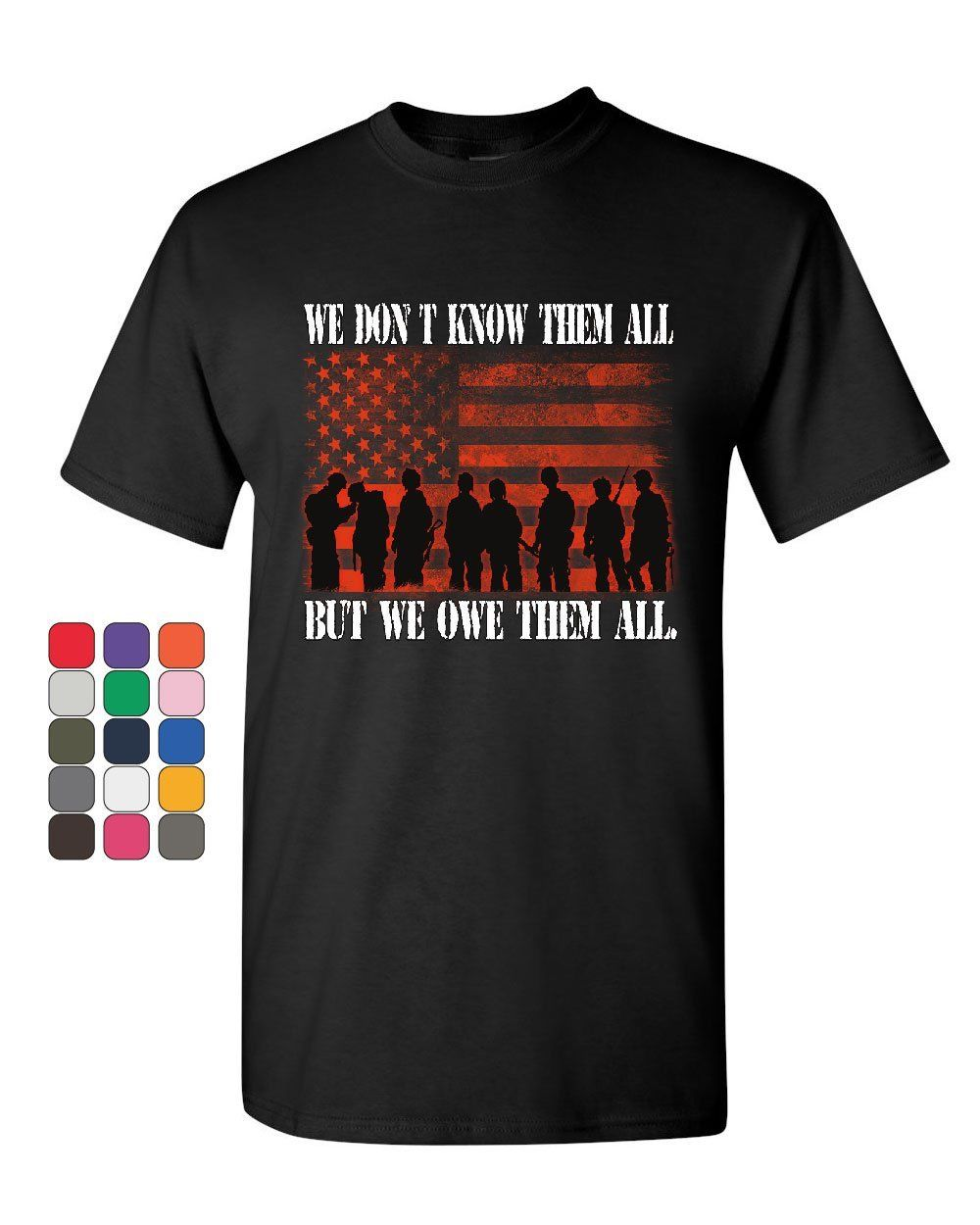 We Owe Them All T Shirt Military Veteran Support Our Troops Army Mens Tee Shirt Fashion Style Men Tee,Hip Hop Tee Shirt