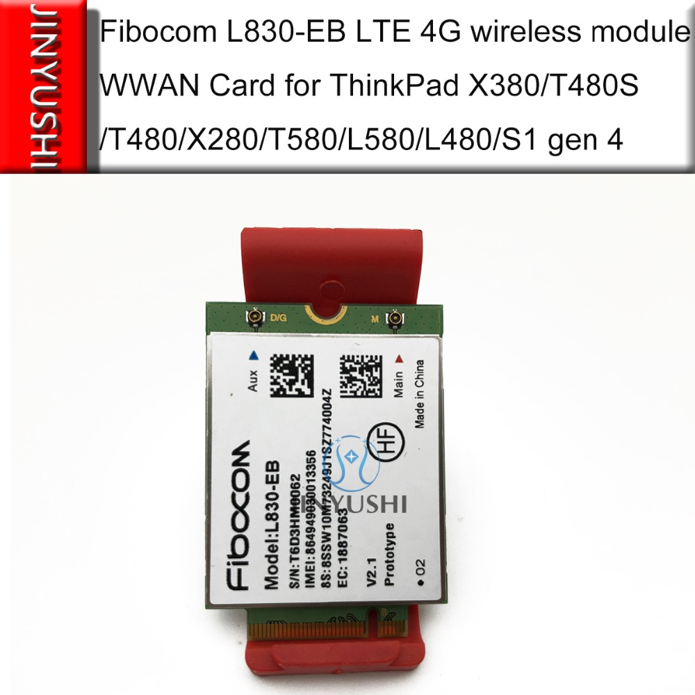 L830-EB Fibocom M.2 LTE 4G Wireless Module/WWAN Card For THINKPAD Yoga X380/T480S/T480/X280/T580/L580/L480/S1 Gen 4/P52S