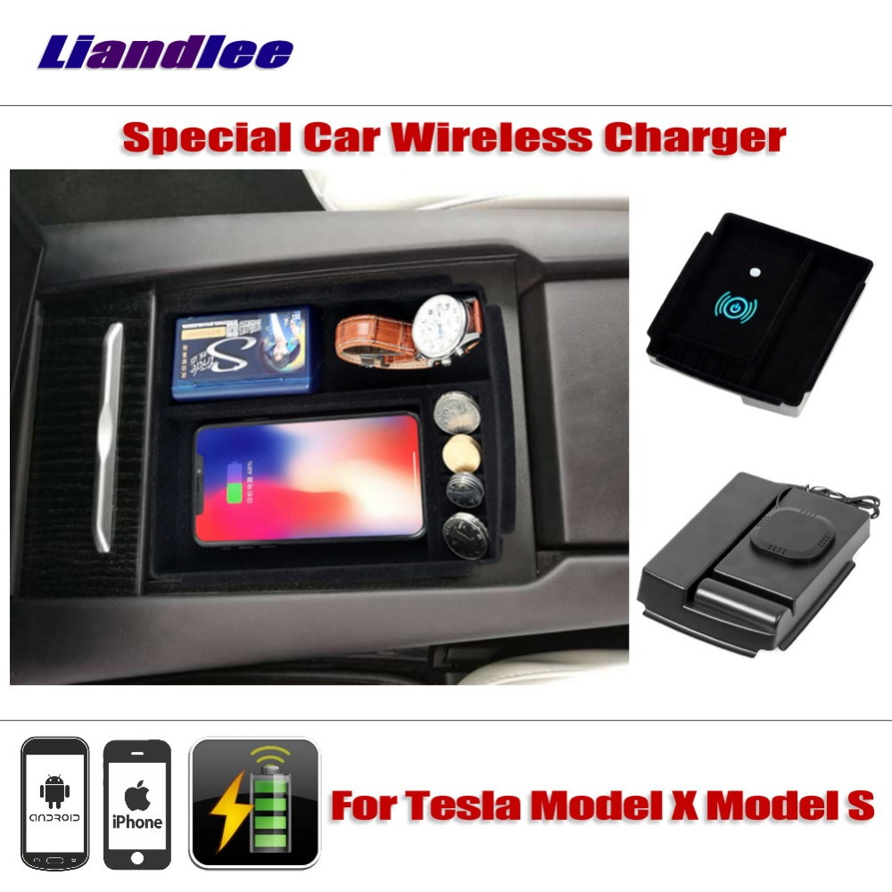 Liandlee For Tesla Model X Model S Special Car Wireless Charger Armrest Storage For Iphone Android Phone Battery Charger