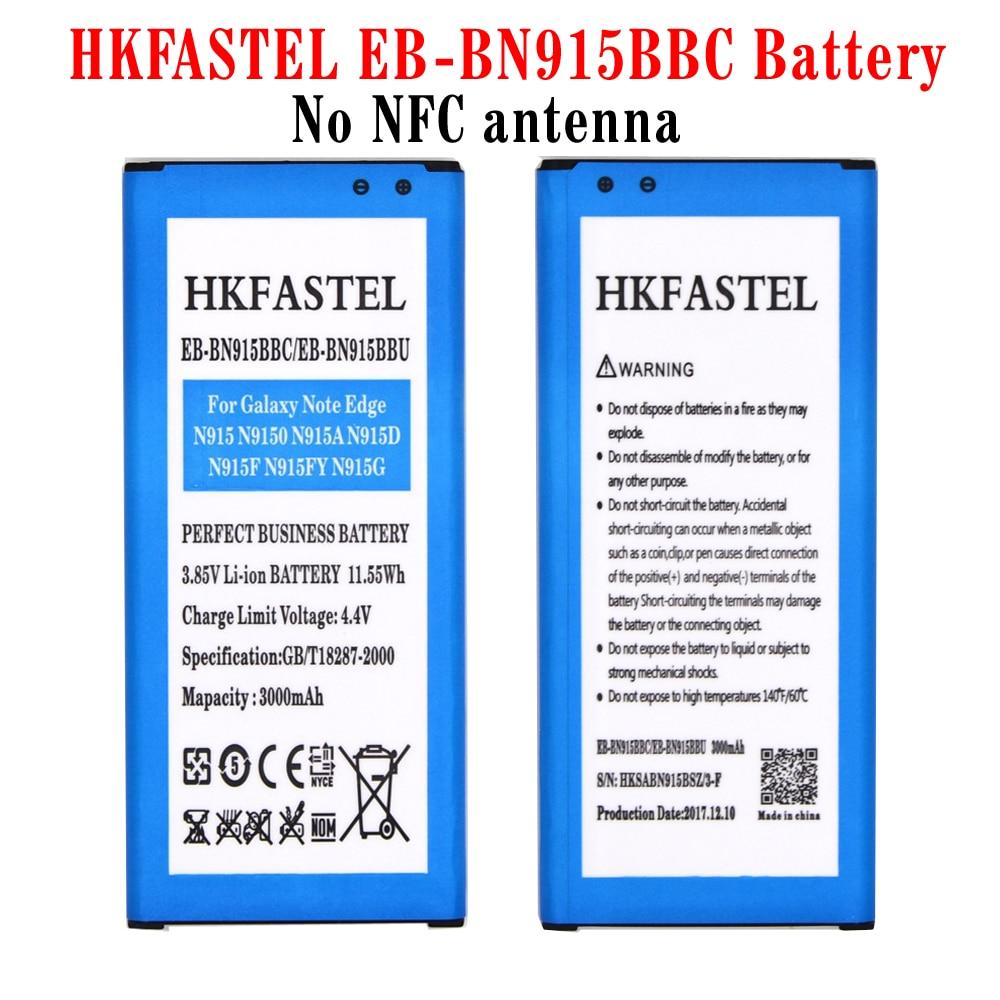 HKFASTEL EB-BN915BBC batterie (aucun NFC antenne) pour Samsung Galaxy Note Bord SM-N915 N915 N9150 N915A N915D N915F N915FY N915G