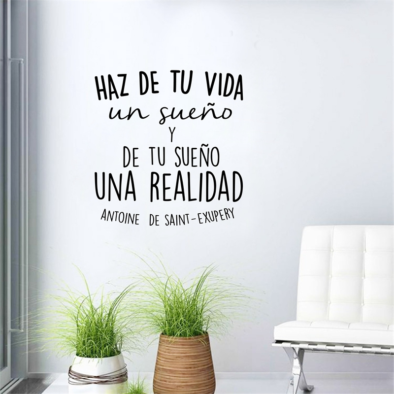Spanish Haz de tu vida un sueno Vinyl Wall Sticker Inspirational Quote Art Decals For Home Wall Decoration  αυτοκολλητα τοιχου καθρεπτησ