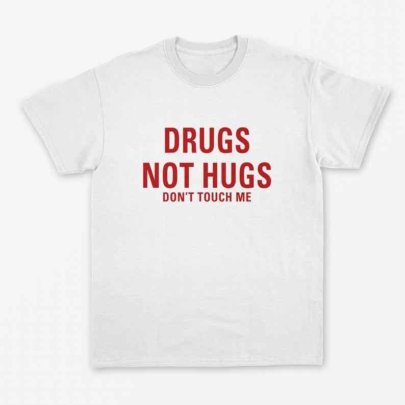 Skuggnas New Arrival Drugs Not Hugs T-Shirt Weed Shirt Girl Gang Girl Power t shirts 90's Shirt 90s aesthetic Tops Drop shipping