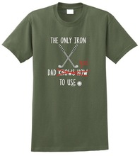 Custom Shirts Online MenS The Only Iron Dad Tries To Use Golfer Graphic Crew Neck Short Sleeve Tees