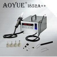AOYUE i852A + + SMT горячего воздуха 2 в 1 паяльная станция с 4 насадки IC для удаления всасывания ручка, в Россию без НАЛОГА