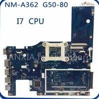 SHELI NM A362 motherboard For Lenovo G50 80 Laptop Motherboard ACLU3/ACLU4 UMA NM A362 I7 CPU original tested mainboard