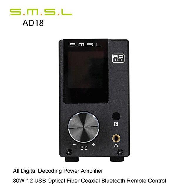 Усилители SMSL AD18 Bluetooth 4.2 HIFI Цифровой Аудио Усилитель Мощности 80 Вт * 2 Оптический/Коаксиальный USB ЦАП Декодер Усилитель Для Наушников