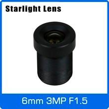 Звезда светильник объектив 3MP 6 мм фиксированная скорость F1.5 для SONY IMX290/291/307/327 низкая светильник CCTV AHD Камера IP Камера