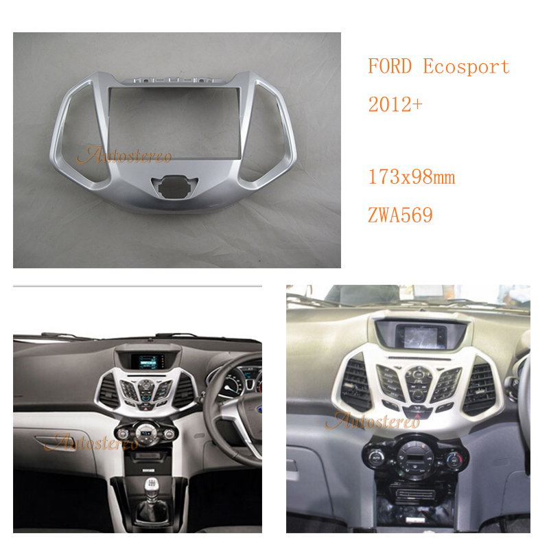ZW11-569 Car DVD CD Radio Stereo Fascia for FORD Ecosport 2012+ Car Stereo facia Panel Frame Adaptor Fitting Kit кардиган sitlly sitlly si029ewfbgj7