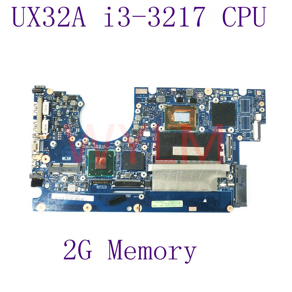 UX32A With i3-3217 CPU 2GB Memory Mainboard REV 2.4 For ASUS UX32A UX32V UX32VD laptop motherboard HM76 100%Tested Working Well board for 250 044 901d 2gb dae lcc well tested working