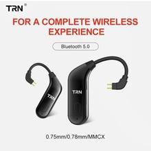 AK TRN BT20 беспроводной Bluetooth 5,0 ушной крючок HIFI наушники 2PIN/разъем MMCX для TRN X6/IM1/IM2/V80/v30 Revonext QT5/QT2 Yinyoo