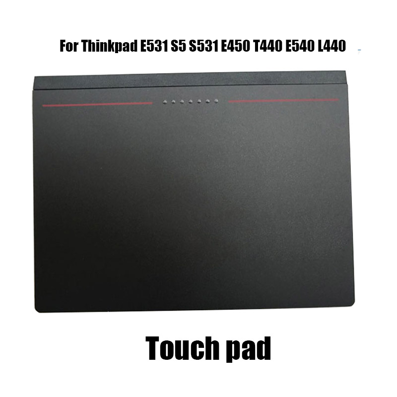 2018 new Touch control board touch pad for Thinkpad E531 S5 S531 E450 T440 E540 L440 Notebook computer