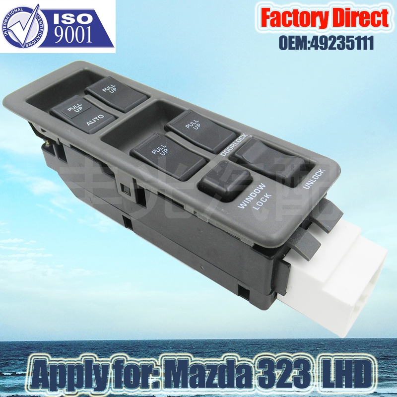Factory Direct Front Left Master Auto Power Window Control Switch Apply For Mazda 323 LHD 49235111