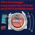 MPLAB ICD 3 In-Circuit Emulator/Debugger/Programmer ferramenta de Desenvolvimento + 40-pin Soquete ZIF universal + AC164113 módulo de interface de teste