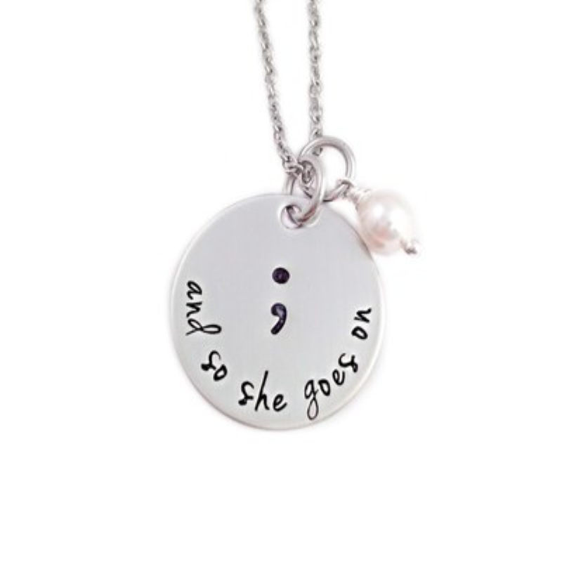 New Arrival And So She Goes On  necklace Semicolon necklace Mental Health Awareness Suicide Prevention Depression jewelry