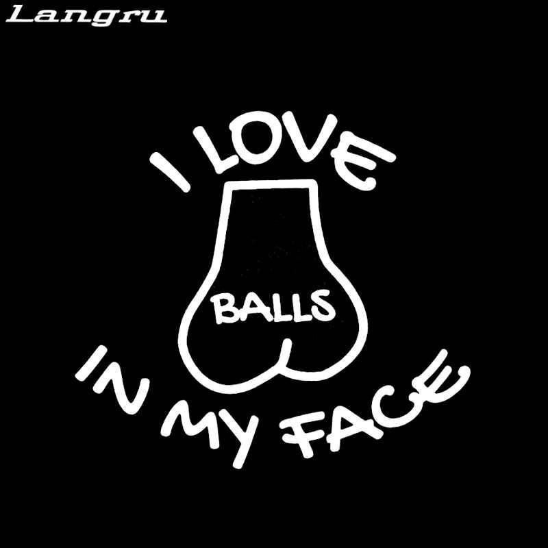 Langru j'adore les boules dans mon visage autocollant fenêtre de voiture vinyle sexe drôle Gay blague décalque décoratif Jdm