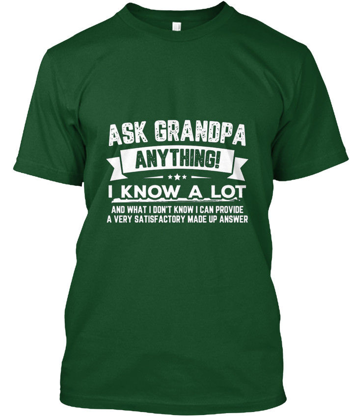 Ask Grandpa Anything Funny Fathers Day Popular Tagless Tee T-Shirt