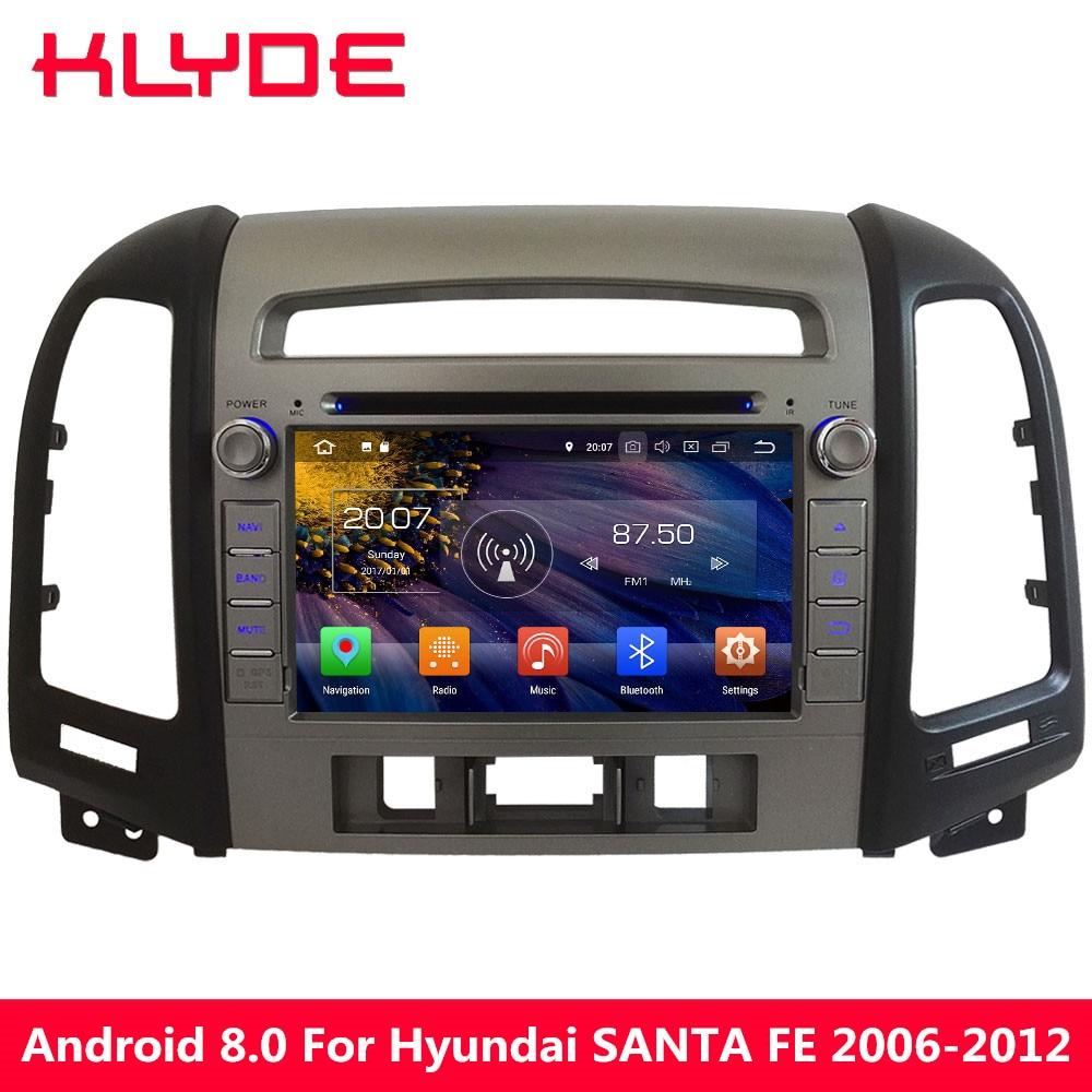 KLYDE 4G Octa Core Android 8 7 4 GB RAM voiture lecteur DVD multimédia pour Hyundai SANTA FE 3 trou 2006 2007 2008 2009 2010 2011 2012