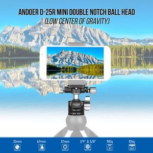Image 5 - Andoer D 25R Lavorazione CNC Doppio Notch Testa A Sfera Mini Ballhead per Treppiede Monopiede per Canon/Nikon/Sony/ DSLR ILDC Fotocamere