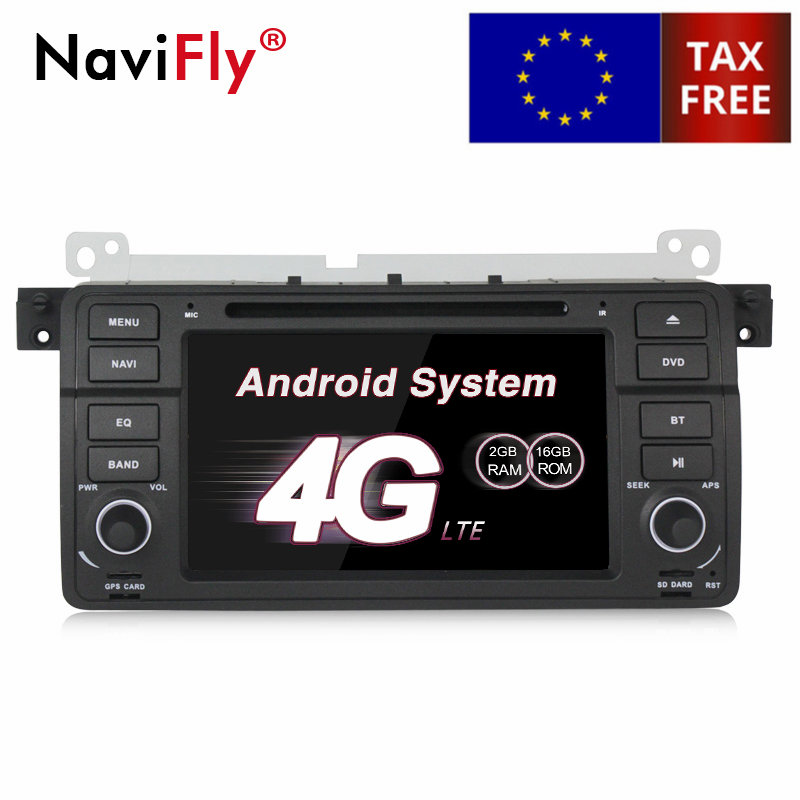 NaviFly 4G LTE Android 7.1 car multimedia player for BMW 3 Series E46 M3 with DVD radio GPS navigation Audio system head unit