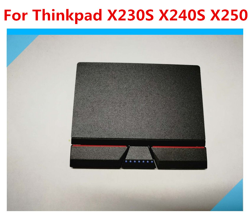 Original three Button Touchpad Clickpad Keypad For Lenovo Thinkpad X230S X240 X240S X250 Series X260
